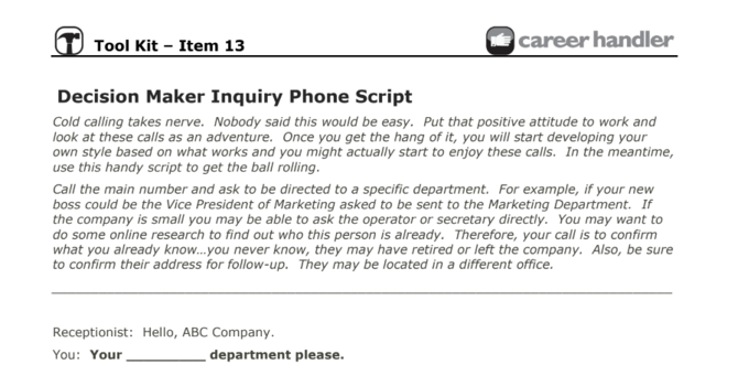 Item 13 - Decision Maker Inquiry Phone Script